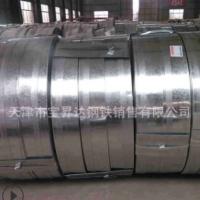 推荐镀锌带钢 q235 热镀锌带钢 镀锌带钢 分条 欢迎咨询